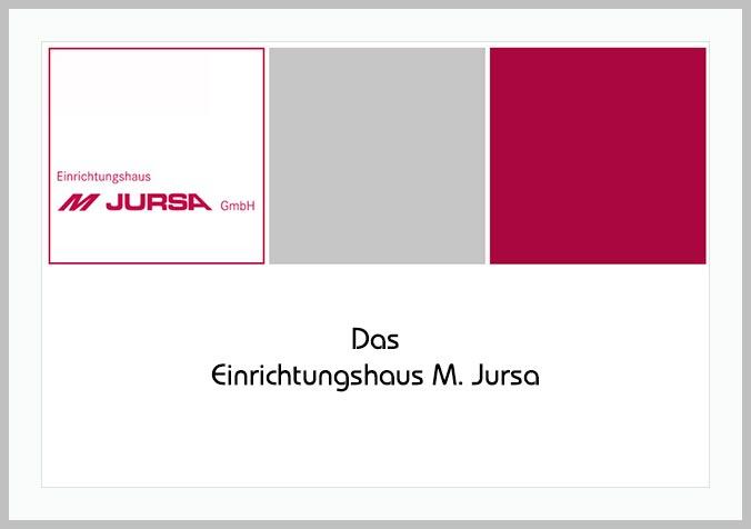 Bildtafel mit Logo des Einrichtungshauses M. Jursa und Hinweistext