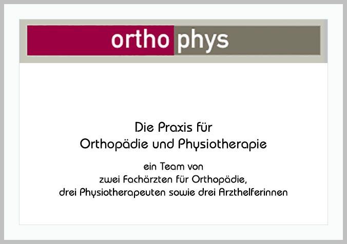 Bildtafel mit Logo der Praxis Orthophys und Hinweistext