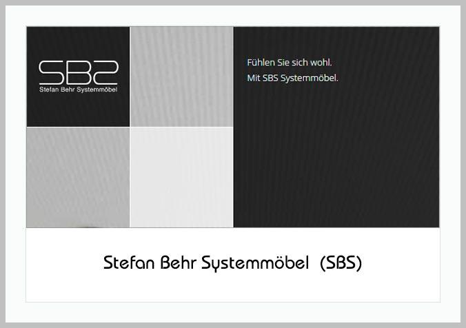 Bildtafel mit Logo der SBS - Stefan Bbehr Systemmöbel und Hinweistext